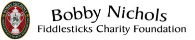 Bobby Nichols-Fiddlesticks Charity Foundation